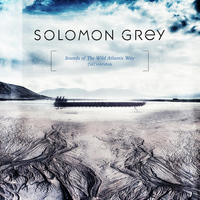 Solomon Grey - Dathanna - Sounds of The Wild Atlantic Way
