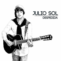 Julio Sol - Despedida