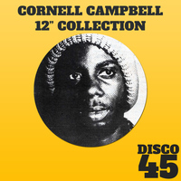 "Cornell Campbell - 12"" Inch Collection - Cornell Campbell"