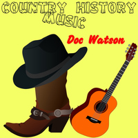 Doc Watson - The First Recordings