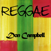 Don Campbell - Reggae Don Campbell