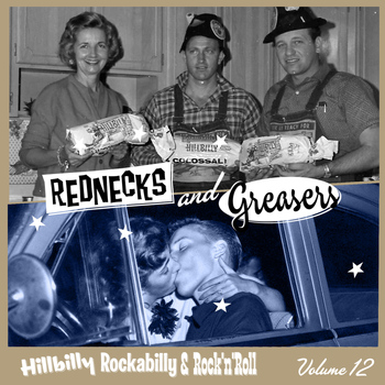 Various Artists - Rednecks & Greasers Vol. 12
