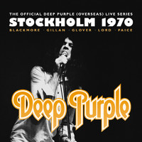 Deep Purple - The Official Deep Purple (Overseas) Live Series: Stockholm 1970