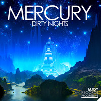 Dirty Nights - Mercury
