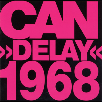 Can - Delay 1968 (Remastered Version)
