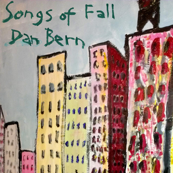 Dan Bern - Songs of Fall