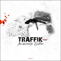 Traffik - Incriminating Evidence Reanimated & Revived