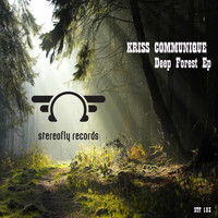 Kriss Communique - Deep Forest