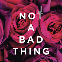 Justin Timberlake - Not a Bad Thing