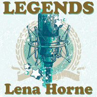 Lena Horne - Legends