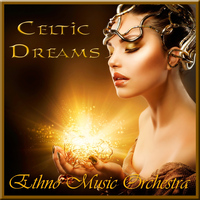 Ethno Music Orchestra - Celtic Dreams