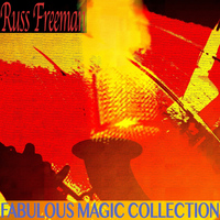Russ Freeman - Fabulous Magic Collection