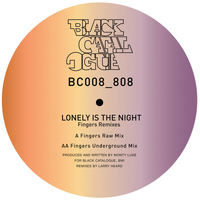 Monty Luke - Lonely Is The Night - Mr Fingers Remixes
