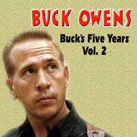 Buck Owens - Buck's Five Years Vol.2