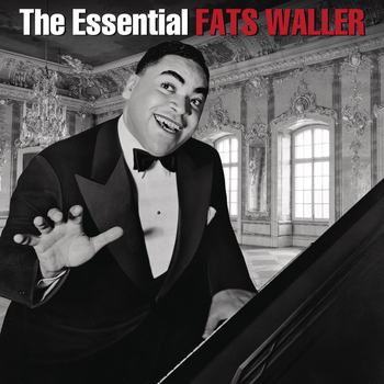 Fats Waller - The Essential Fats Waller