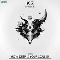KS - How Deep Is Your Soul