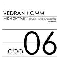 Vedran Komm - Midnight Talks