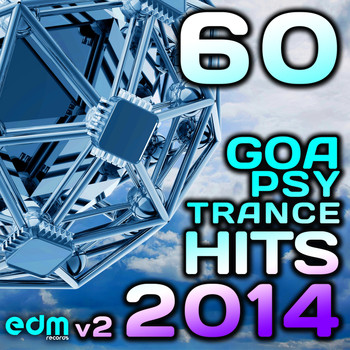 Various Artists - Goa Psy Trance 2014 - 60 Best of Top Hits