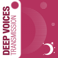 Deep Voices - Transmission
