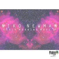 Niko Newman - Early Morning Move EP