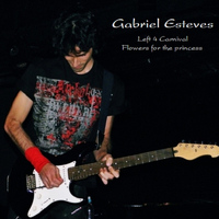 Gabriel Esteves - Left 4 Carnival / Flowers for the Princess