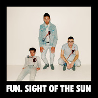 fun. - Sight Of The Sun