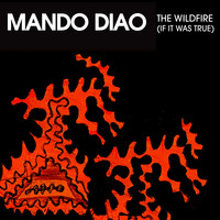 Mando Diao - The Wildfire EP