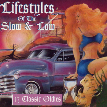 Aalon - Lifestyles of the Slow & Low, 17 Classic Oldies