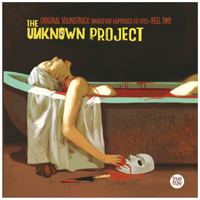 The Unknown Project - Whatever Happened to Otis  (Reel 2) [Original Motion Picture Soundtrack]