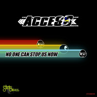 Access - No One Can Stop Us Now
