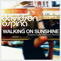 Davidson Ospina - Walking on Sunshine