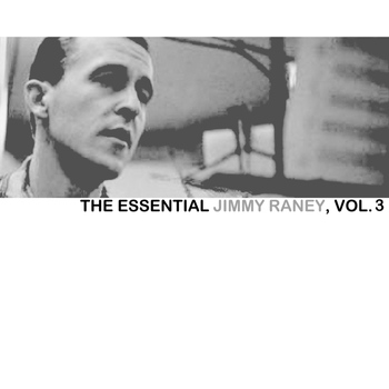 Jimmy Raney - The Essential Jimmy Raney Collection, Vol. 3