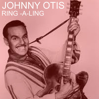 Johnny Otis - Ring-a-Ling