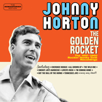 Johnny Horton - The Golden Rocket: The 1951-1960 Rockin' Honky Tonk Recordings