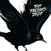 Fat Freddy's Drop - Blackbird (Deluxe)