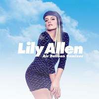 Lily Allen - Air Balloon (Remixes)