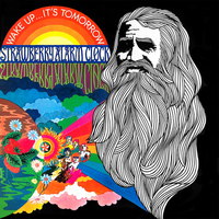 Strawberry Alarm Clock - Wake Up...It's Tomorrow