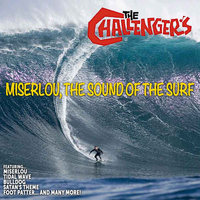 The Challengers - The Challengers: Miserlou,The Sound of the Surf