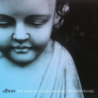 Elbow - The Take Off And Landing Of Everything (The Take Off and Landing of Everything)