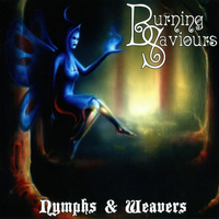 Burning Saviours - Nymphs & Weavers