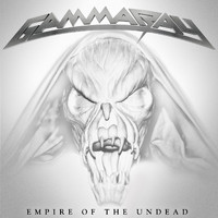 Gamma Ray - Empire of the Undead (Explicit)