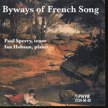 Paul Sperry - Byways of French Song