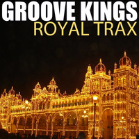 Groove Kings - Royal Trax