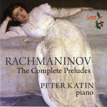 Peter Katin - Rachmaninov: Complete Preludes