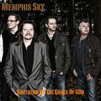 Memphis Sky - Southern By the Grace of God