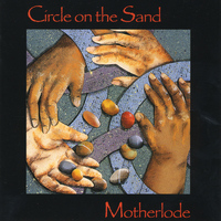 Motherlode - Circle On the Sand