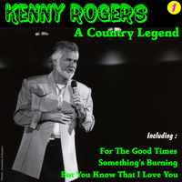 Kenny Rogers - A Country Legend 1