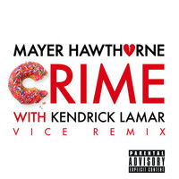 Mayer Hawthorne - Crime (Vice Remix [Explicit])