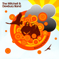 The Mitchell & Dewbury Band - Beyond the Rains