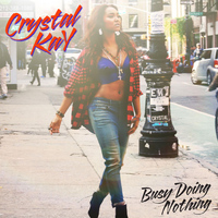 Crystal Kay - Busy Doing Nothing